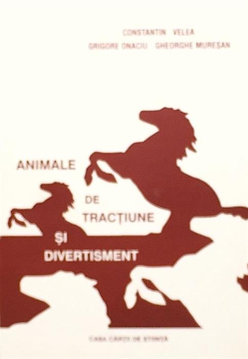 Animale de tractiune si de divertisment