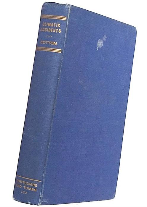 Climatic Accidents in Landscape-making, 1942, inscribed and signed by C. A. Cotton