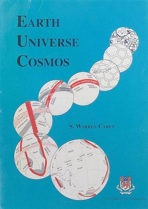 Exceptionally Rare Book: Earth, Universe, Cosmos. An Inquest into Our Creeds, University of Tasmania, Hobart, 1996