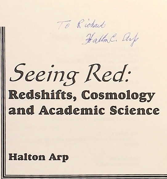 Seeing Red. Redshifts, Cosmology and Academic Science [Signed by Author - The Galileo of Palomar]