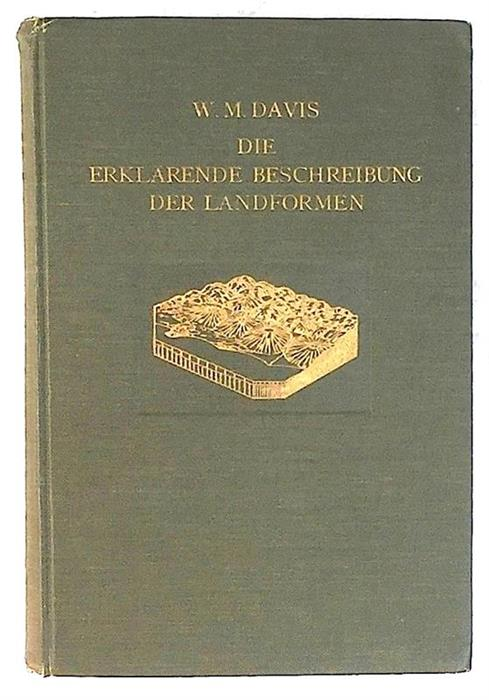 The Explanatory Description of Landforms, 1924, inscribed and signed by William Morris Davis