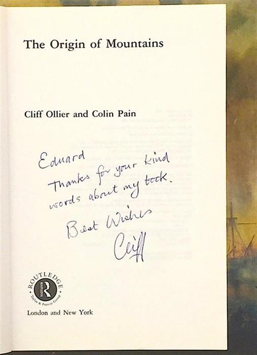 The Origin of Mountains [inscribed and signed by Cliff Ollier], 2000, Routledge