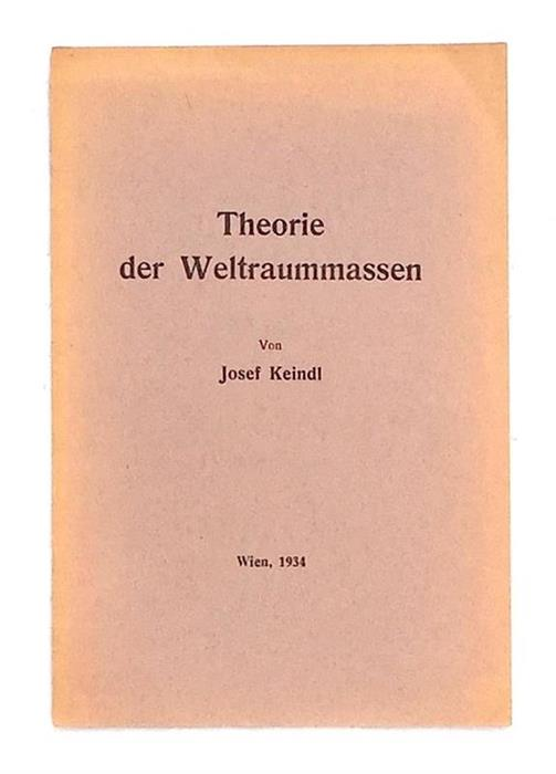 Theory of Space Dimensions / Theorie der Weltraummassen, Wien, 1934 [The Expanding Earth Theory] exceptionally rare copy