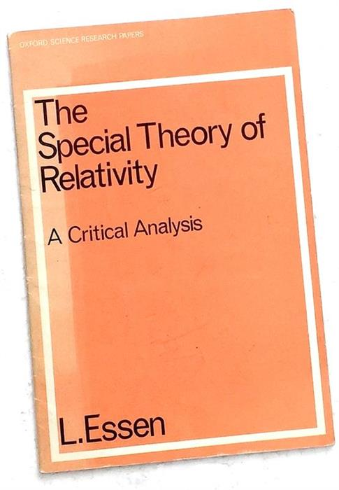 Very rare - The Special Theory of Relativity. A Critical Analysis, 1971, Oxford Science Research Papers