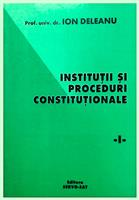 Institutii si proceduri constitutionale vol. 1
