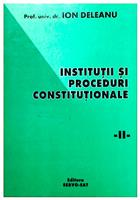 Institutii si proceduri constitutionale vol. 2