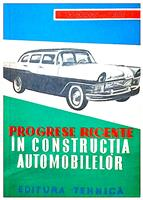 Progrese recente in constructia automobilelor